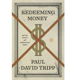 Tripp Redeeming Money