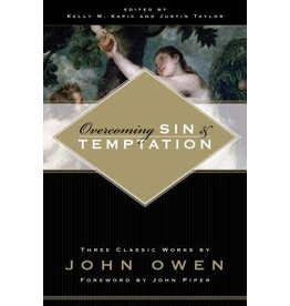 Owen Overcoming Sin and Temptation