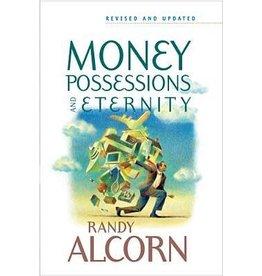 Alcorn Money, Possessions and Eternity