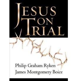 Boice, Ryken Jesus on Trial