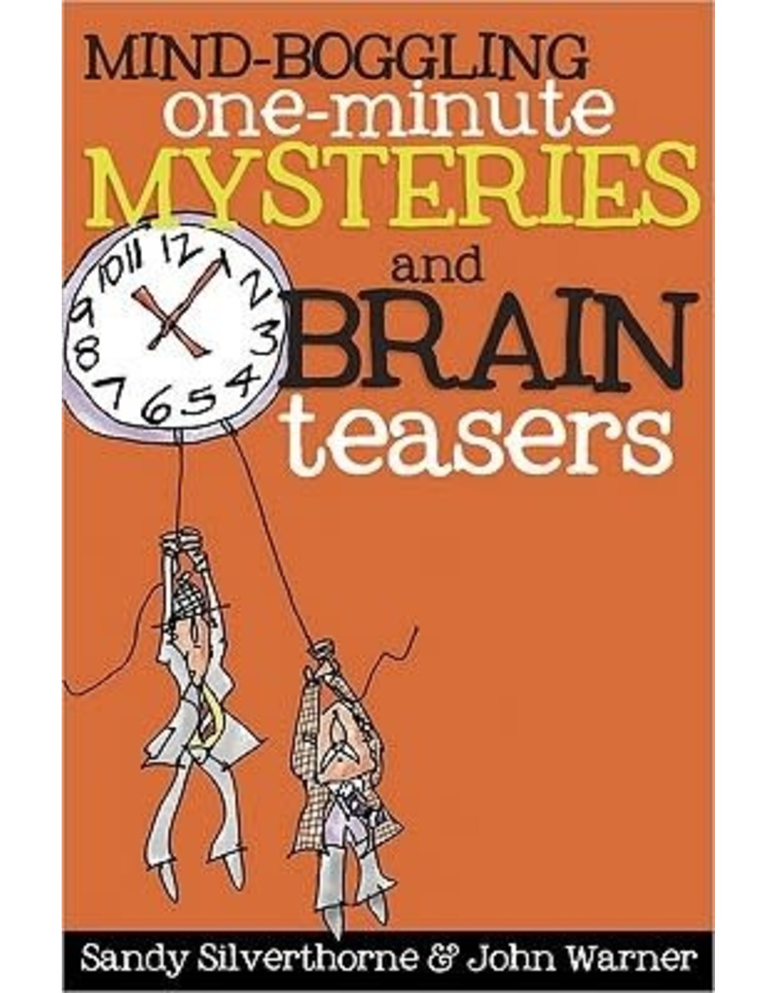 Silverthorne Mind Boggling One Minute Mysteries and Brain Teasers