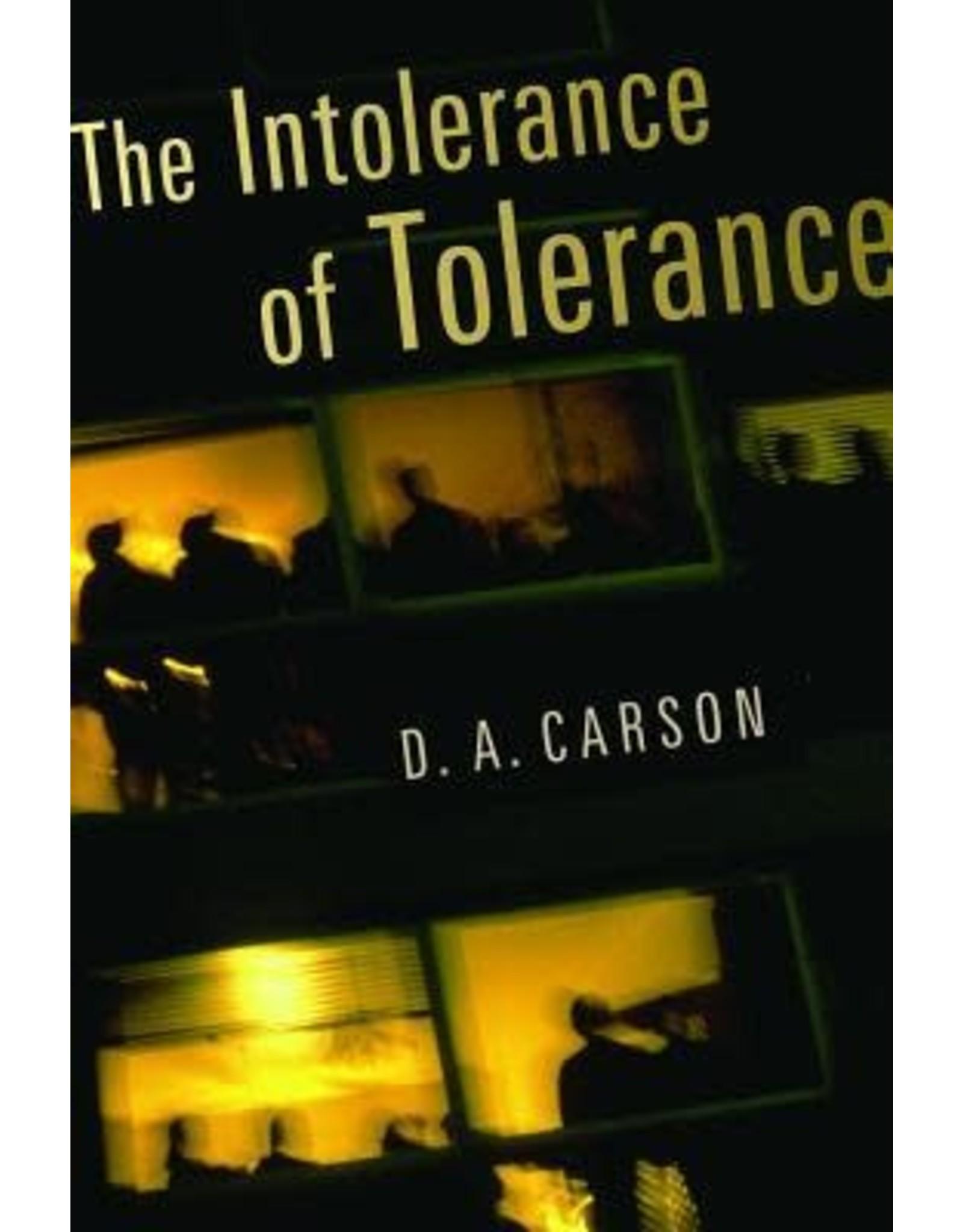 Carson The Intolerance of Tolerance