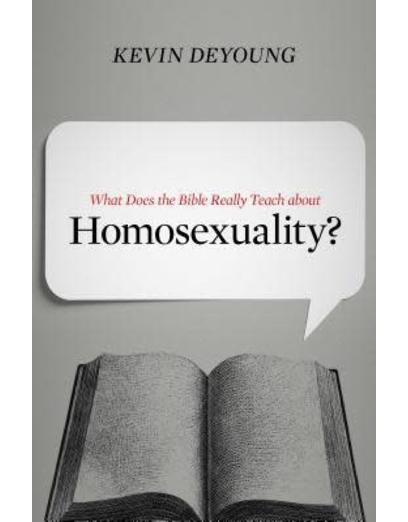 What the Bible Really Teaches About Homosexuality