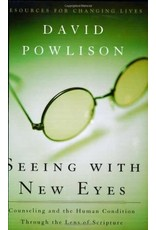 Powlison Seeing with New Eyes