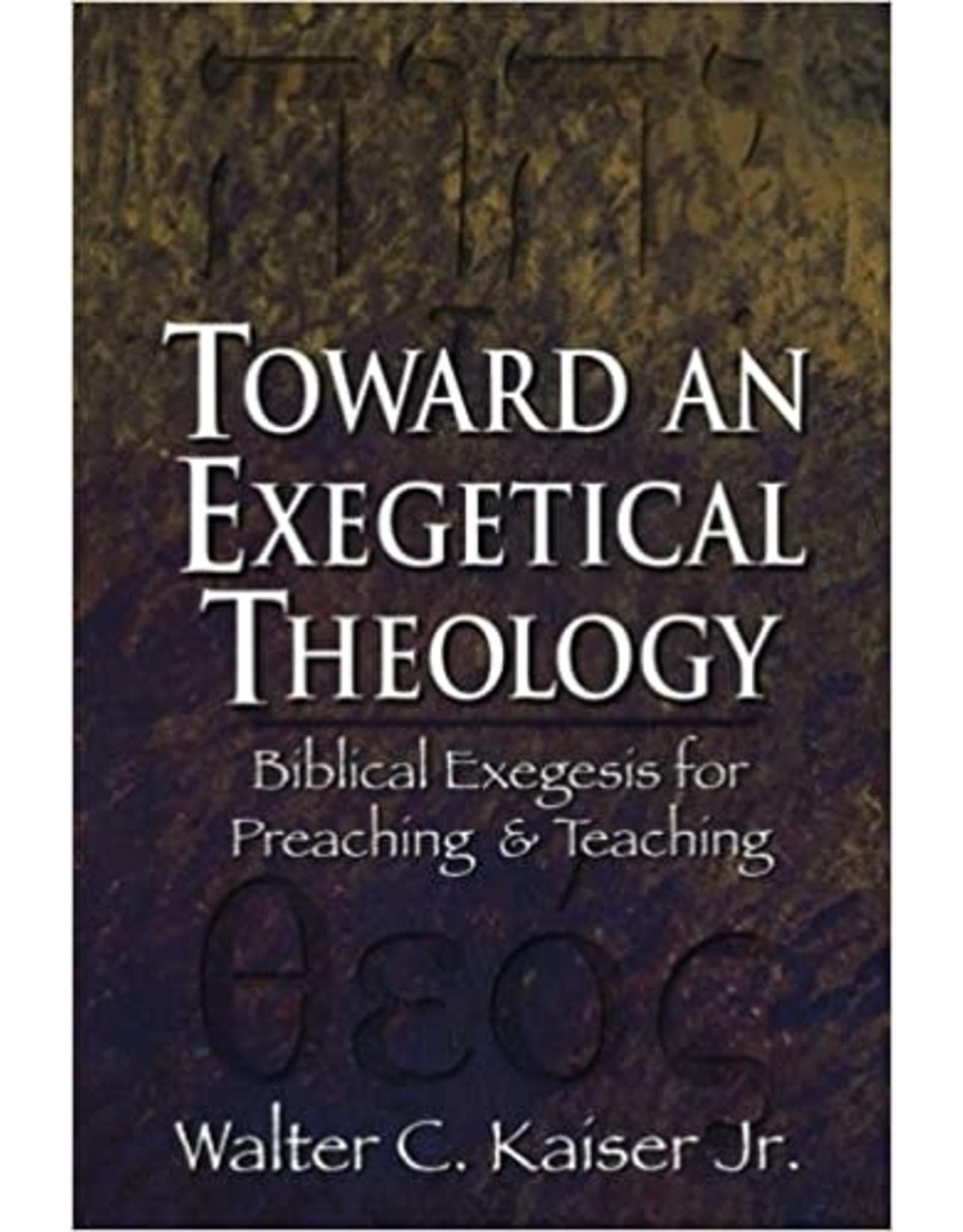 Kaiser Toward An Exegetical Theology