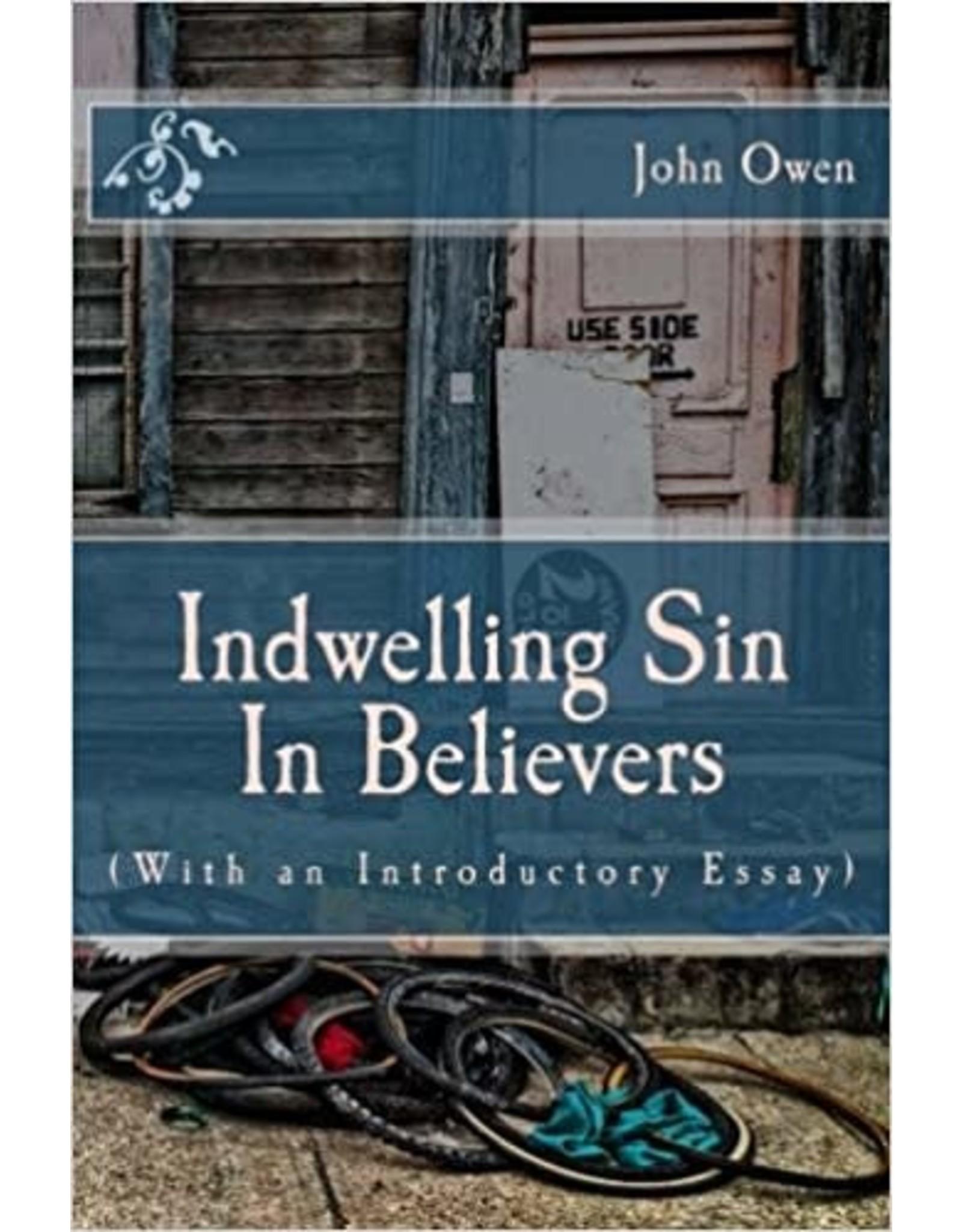 Owen Indwelling Sin in Believers