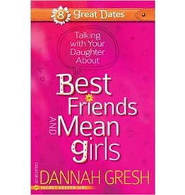 Gresh Talking With Your Daughter About Best Friends and Mean Girls