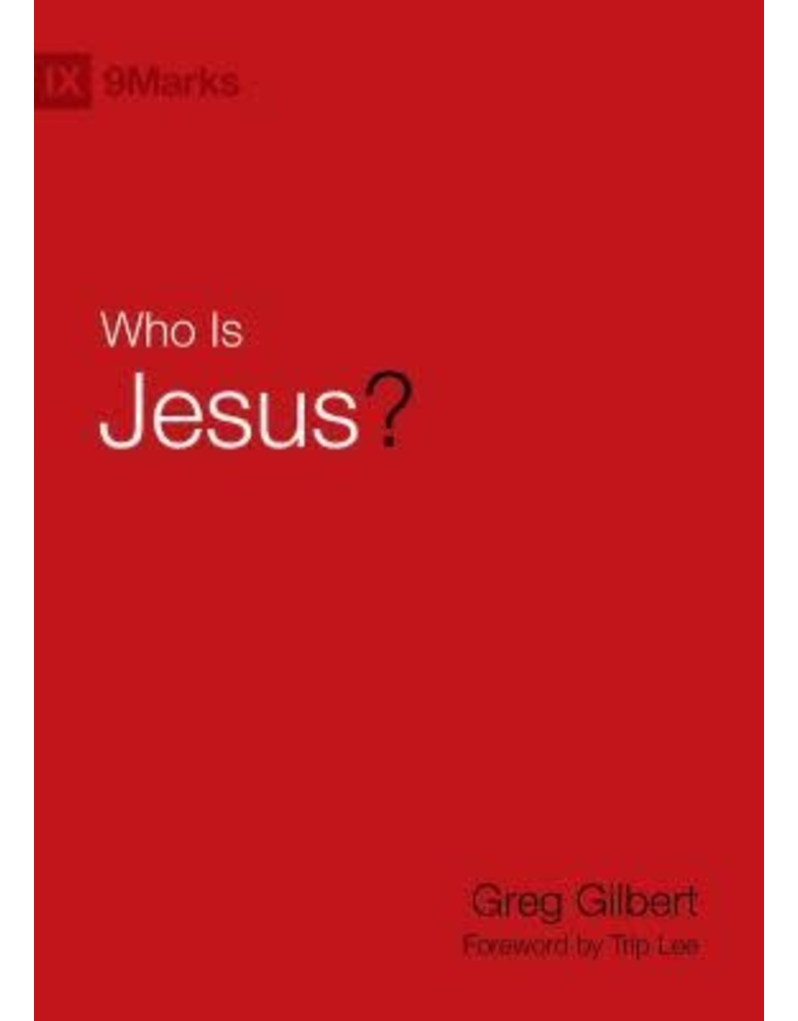 Gilbert Who Is Jesus?