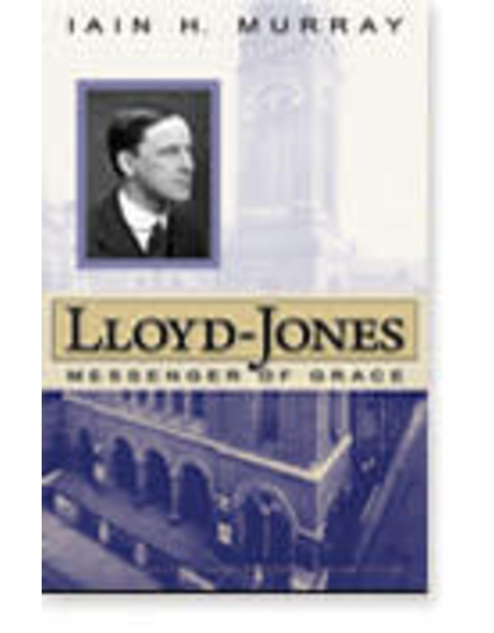 Murray Lloyd - Jones: Messenger of Grace