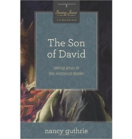 Guthrie Seeing Jesus in the Old Testament:The Son of David (A 10-week Bible Study):  (Volume 3)