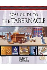 Rose Publishers Roses Guide to the Tabernacle