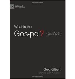 Gilbert What is the Gospel?