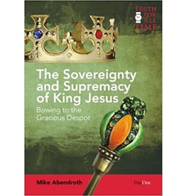 Abendroth Sovereignty and Supremacy of King Jesus