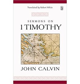 Calvin Sermons on 1 Timothy