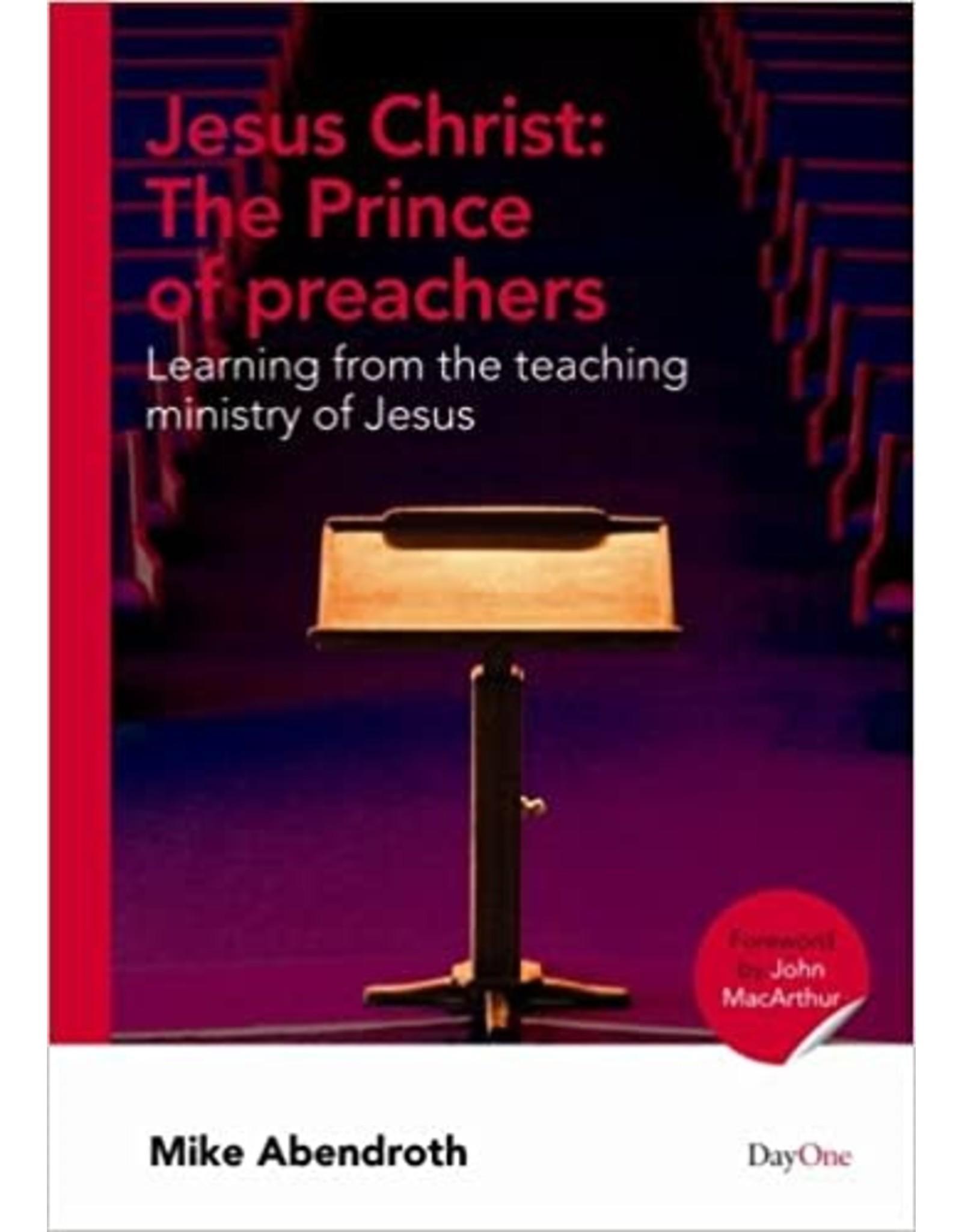 Abendroth Jesus Christ the Prince of Preachers