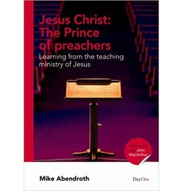 Abendroth Jesus Christ the Prince of Preachers
