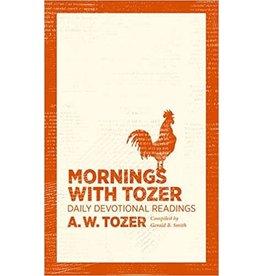 Tozer Mornings With Tozer