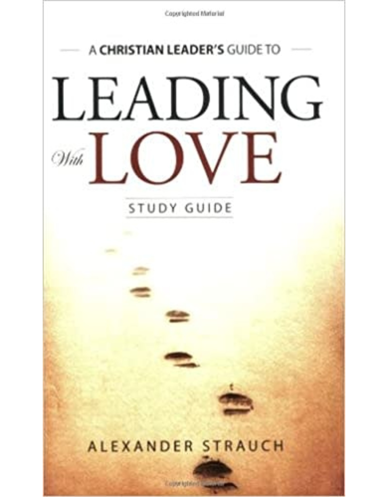 Strauch Leading with Love  Study Guide