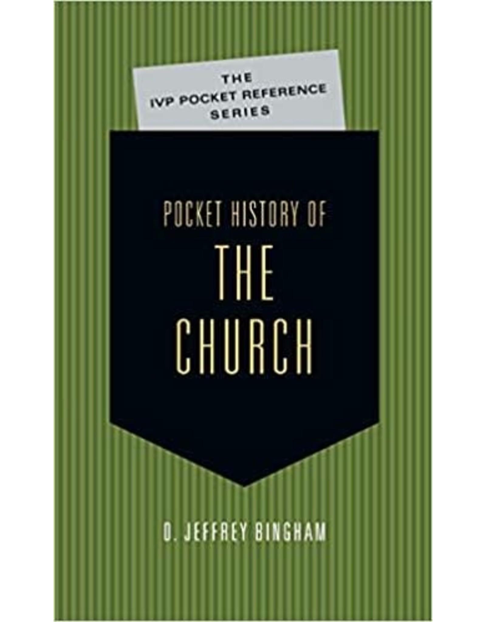 Bingham Pocket:  History of the Church