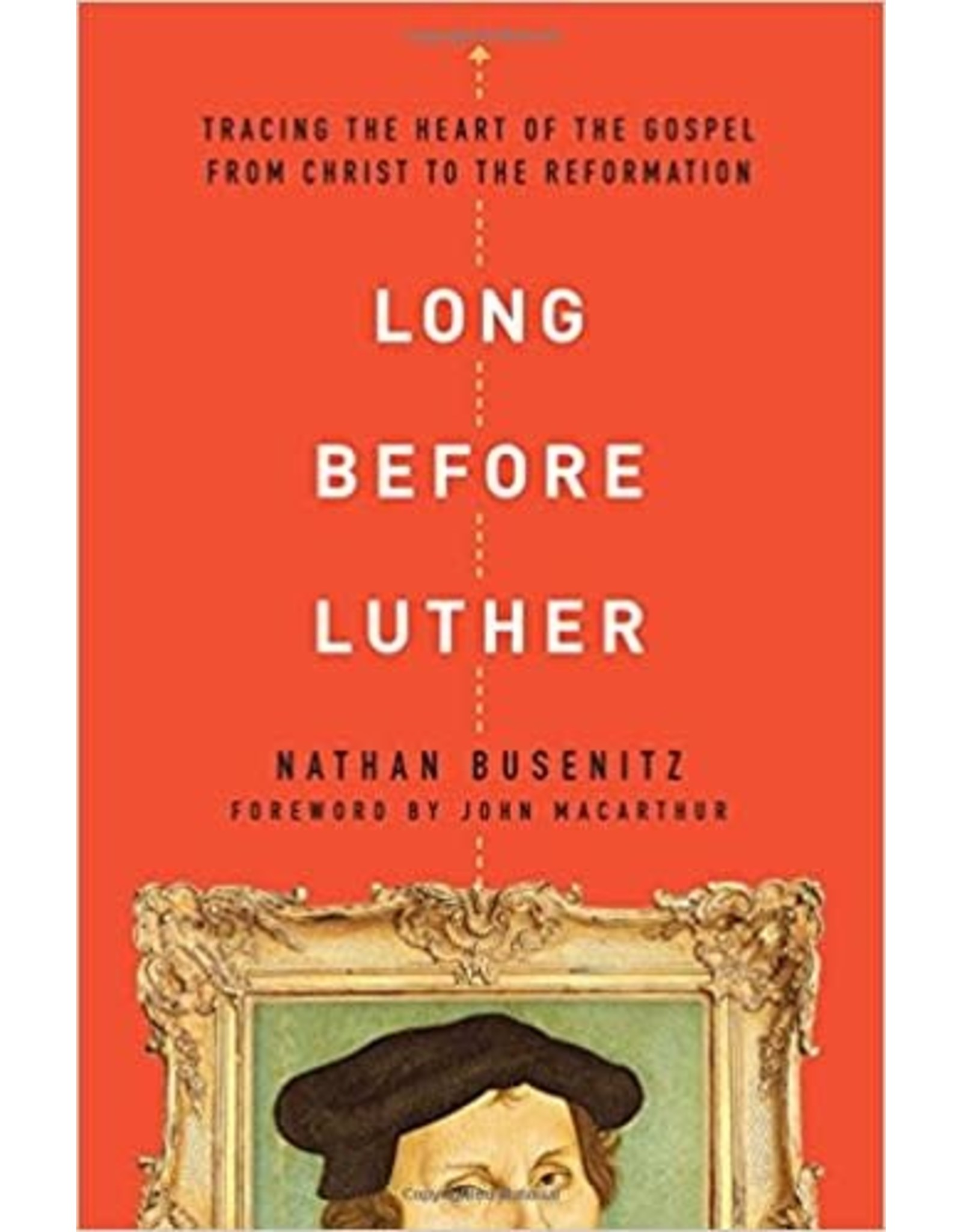 Busenitz Long Before Luther