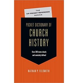Feldmeth Pocket Dictionary Of Church History