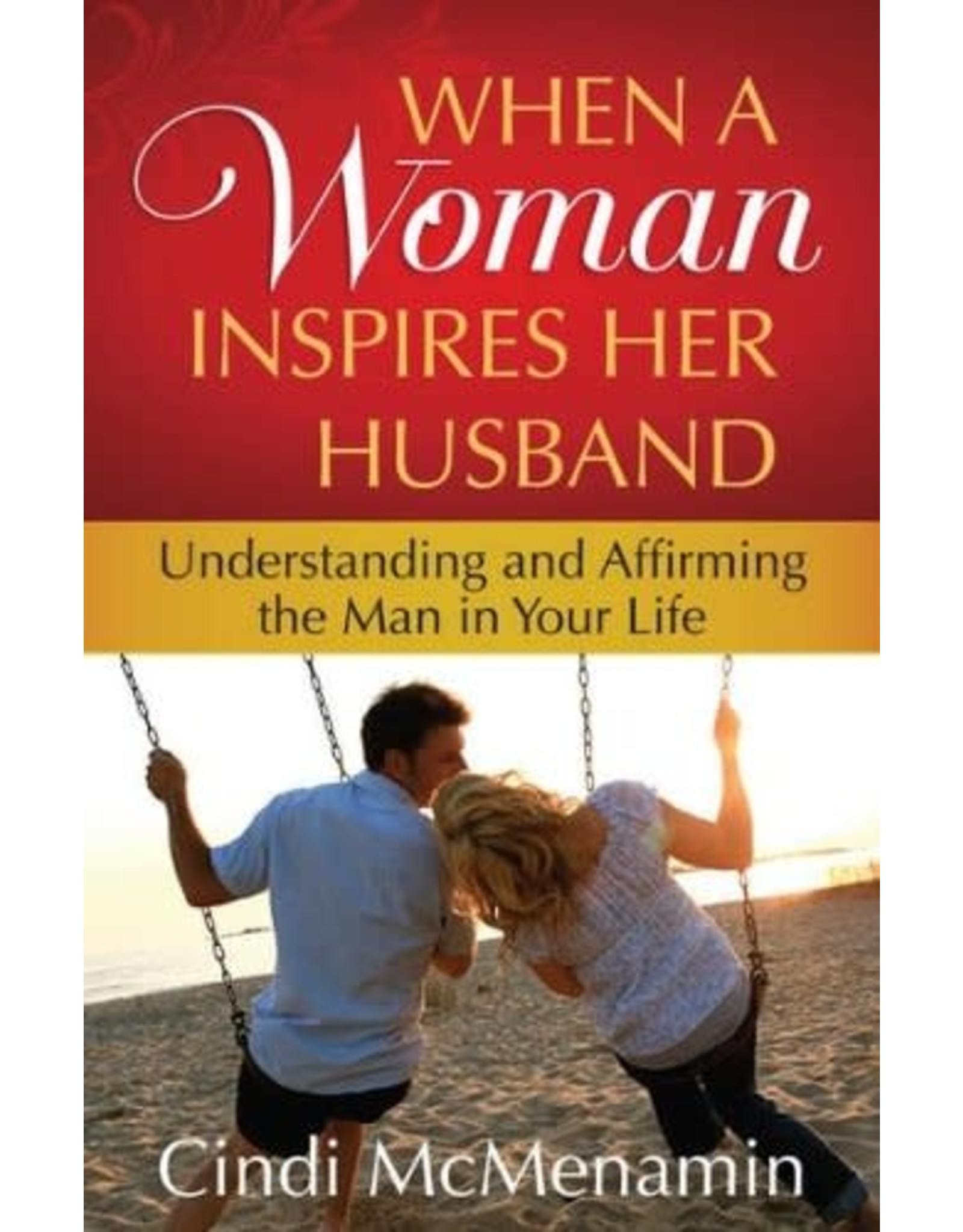 McMenamin When A Woman Inspires Her Husband