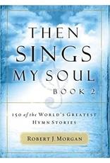 Morgan Then Sings My Soul Book 2