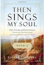 Morgan Then Sings My Soul Book 3
