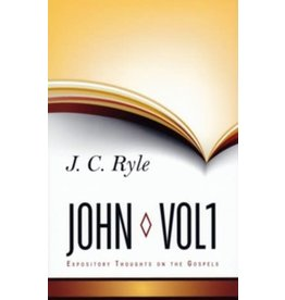 Ryle John 1 - Expository Thoughts on the Gospels