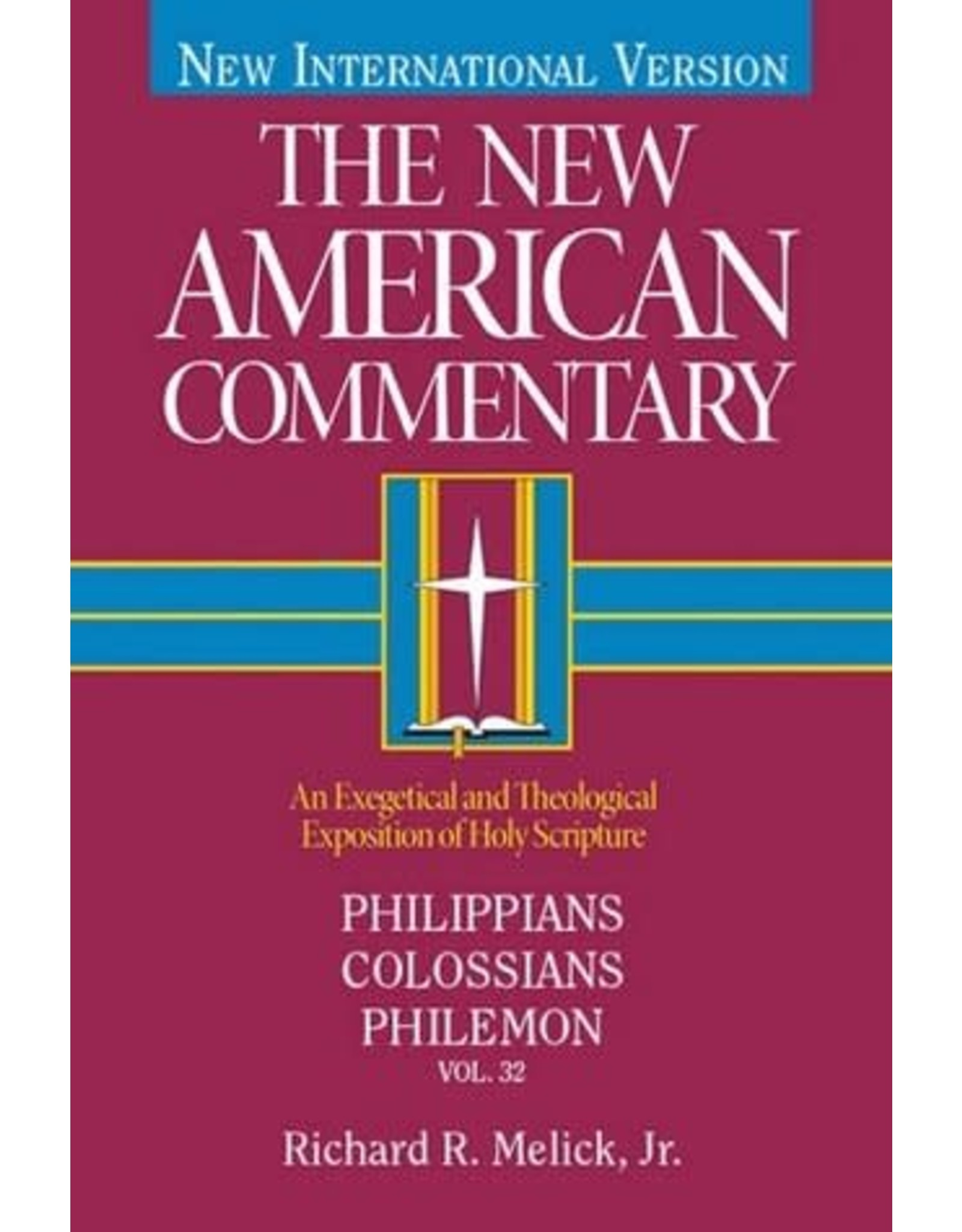 Melick New American Commentary - Philippians, Colossians, Philemon
