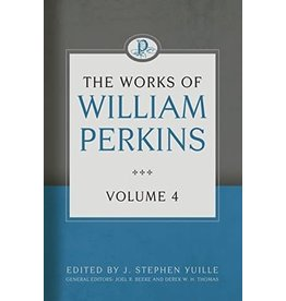 Perkins The works of William Perkins, Vol 4