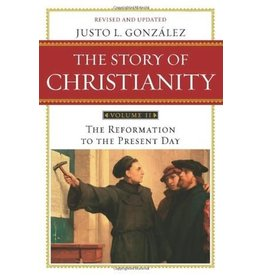 Gonzalez The Story of Christianity    Vol. 2