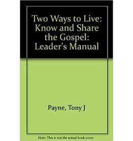 Matthias Media Two Ways to Live Leaders Manual