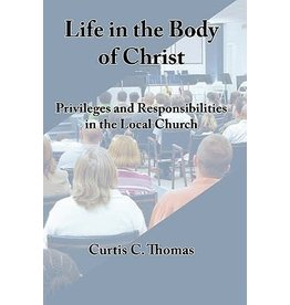 Thomas Life in the Body of Christ