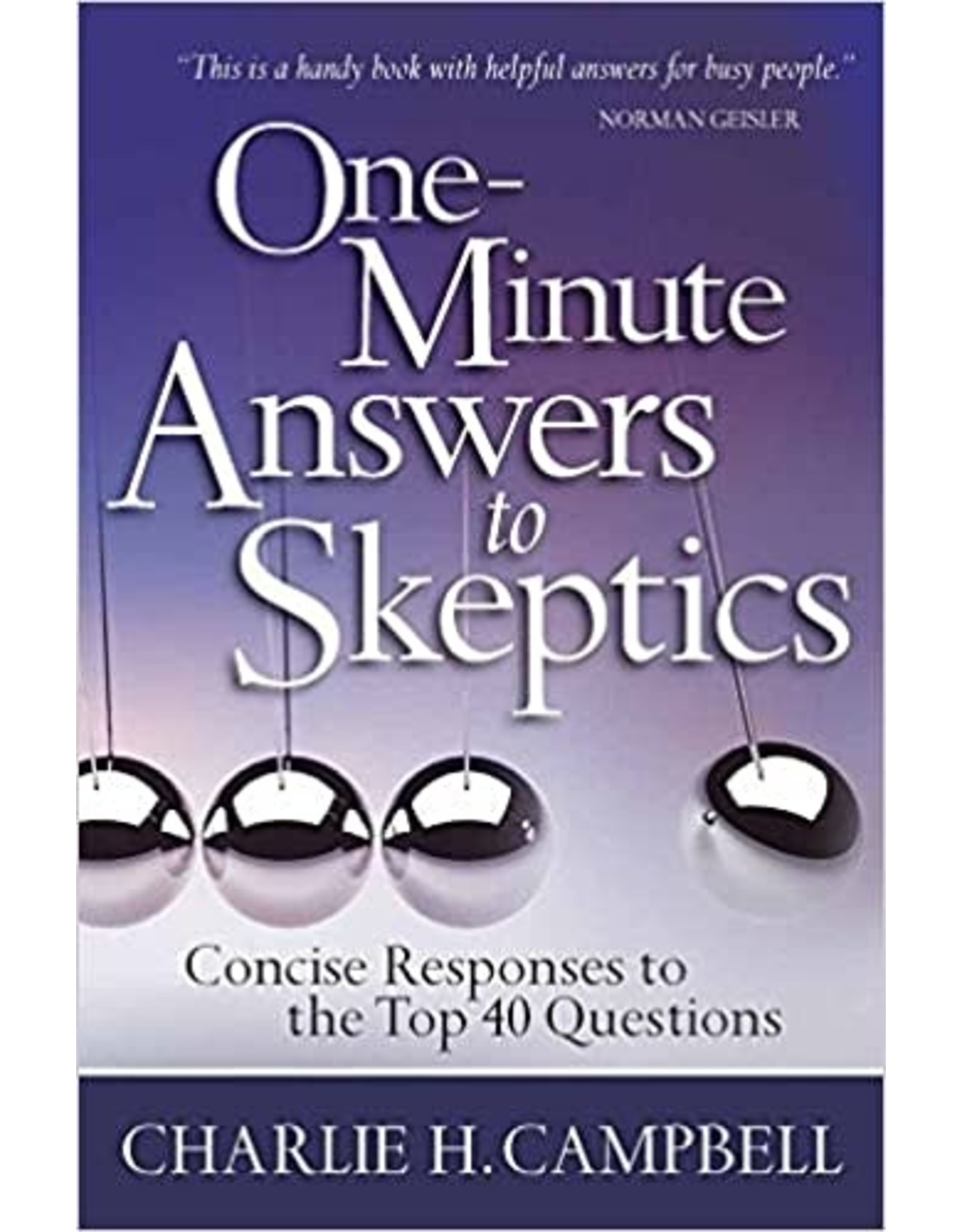 Campbell One Minute Answers to Skeptics