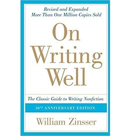 Zinsser On Writing Well