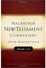 MacArthur MacArthur Commentary - Mark 9 - 16