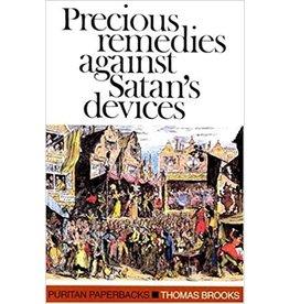 Brooks Precious Remedies Against Satan's Devices