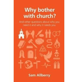 Allberry Why Bother with Church?