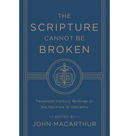 MacArthur The Scripture Cannot be Broken