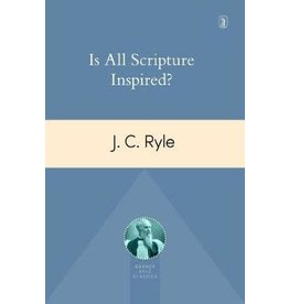 Ryle Is All Scripture Inspired