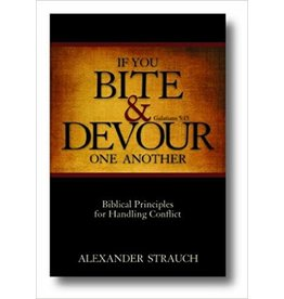 Strauch If you bite and devour one another
