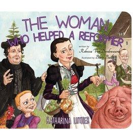 Doodewaard The Woman Who Helped a Reformer