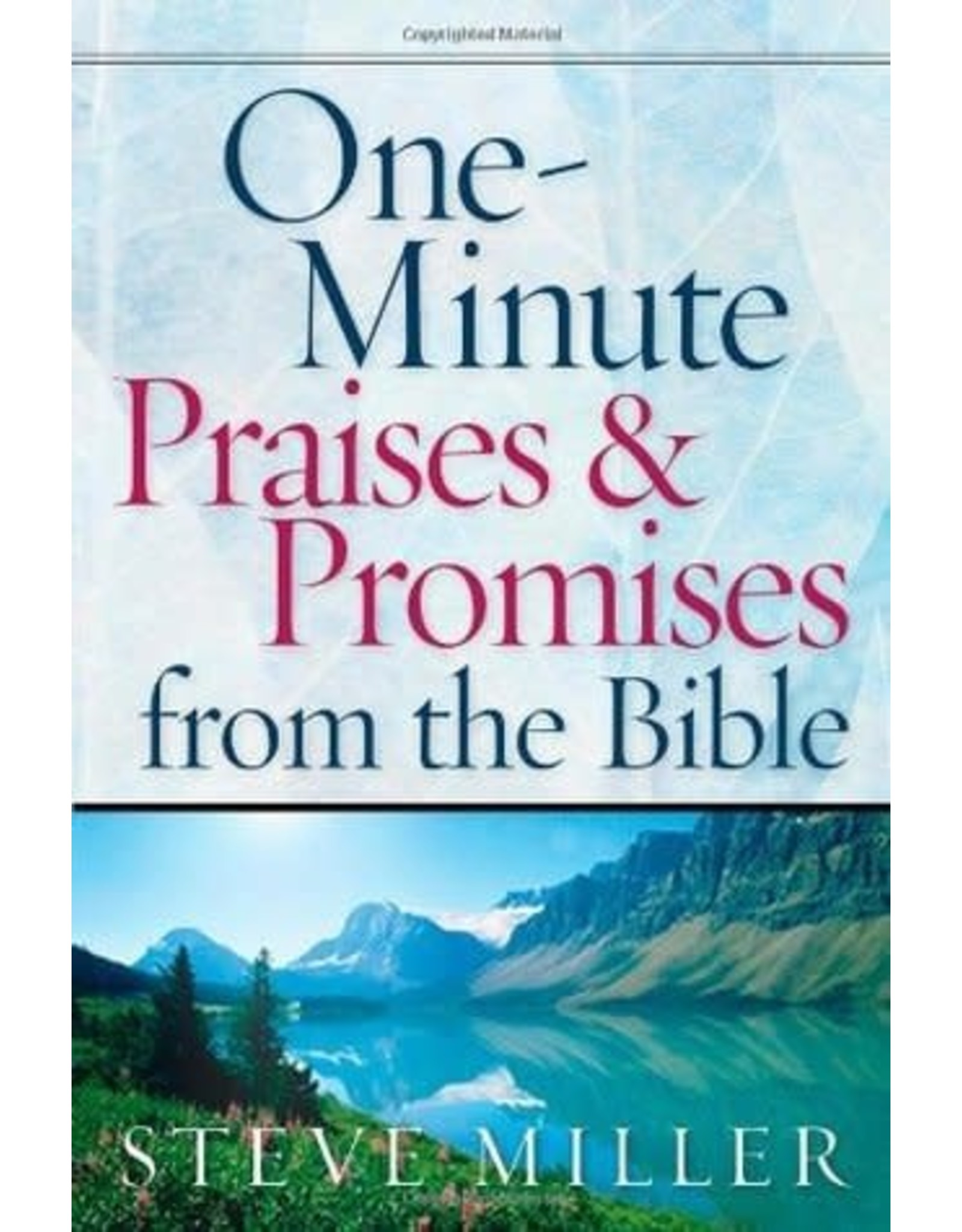 Miller One-Minute Praises and Promises from the Bible