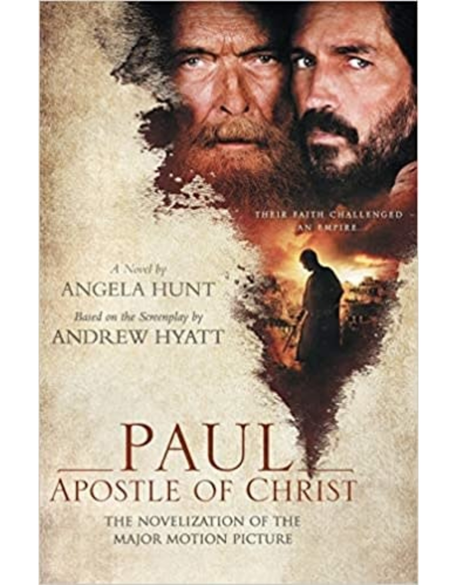 Hunt Paul Apostle of Christ - The Novelization of the motion picture