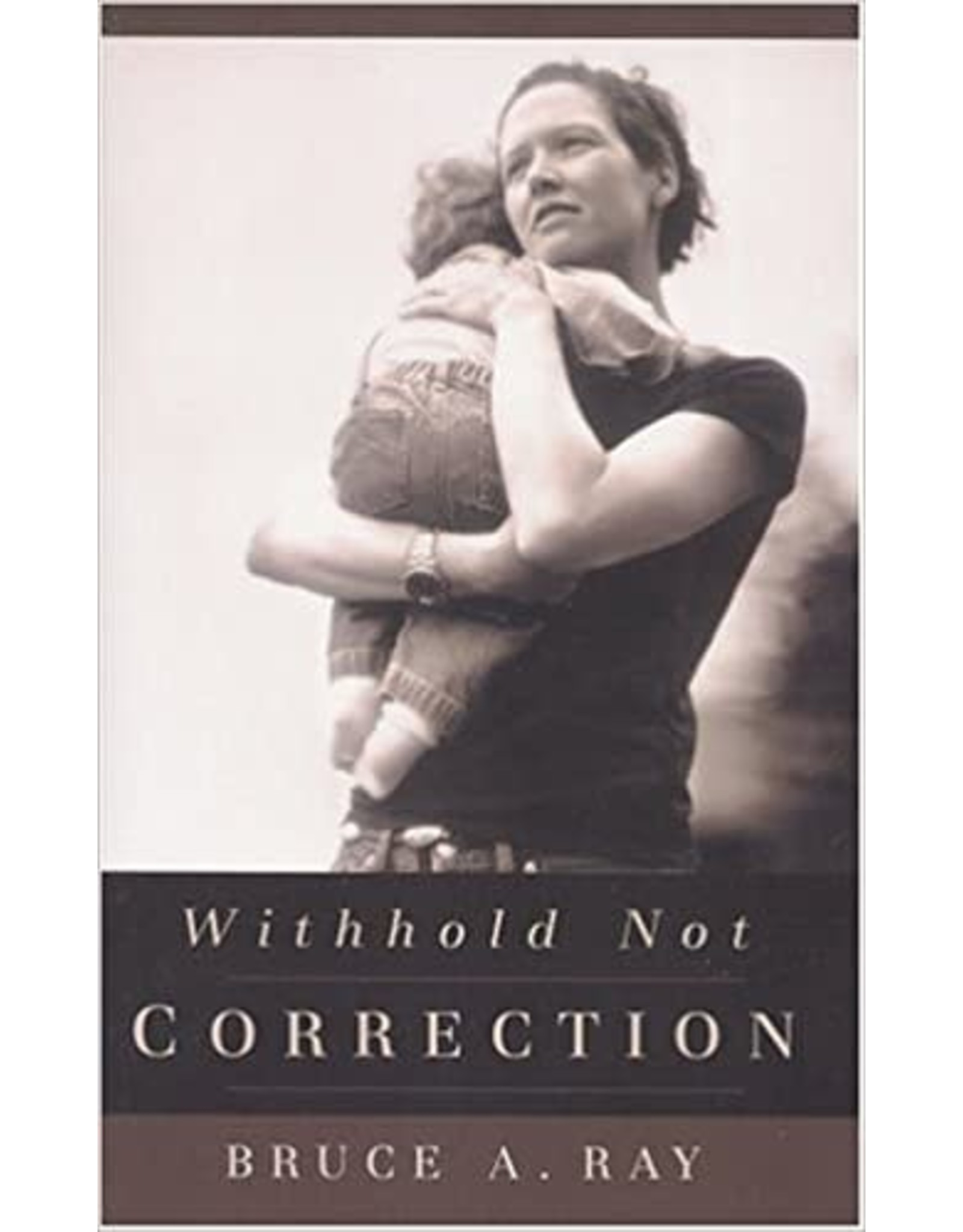 Ray Withhold Not Correction