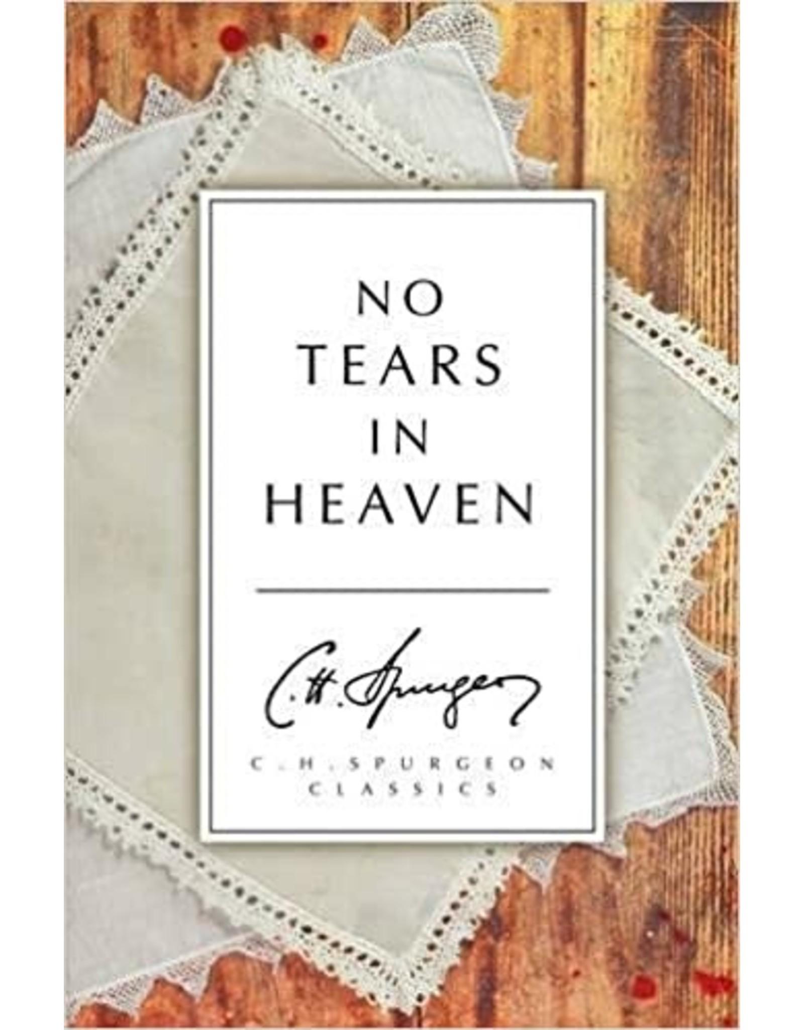 Spurgeon No Tears in Heaven