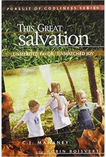 Mahaney This Great Salvation