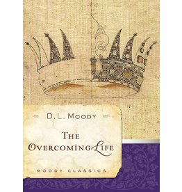 Moody The Overcoming Life
