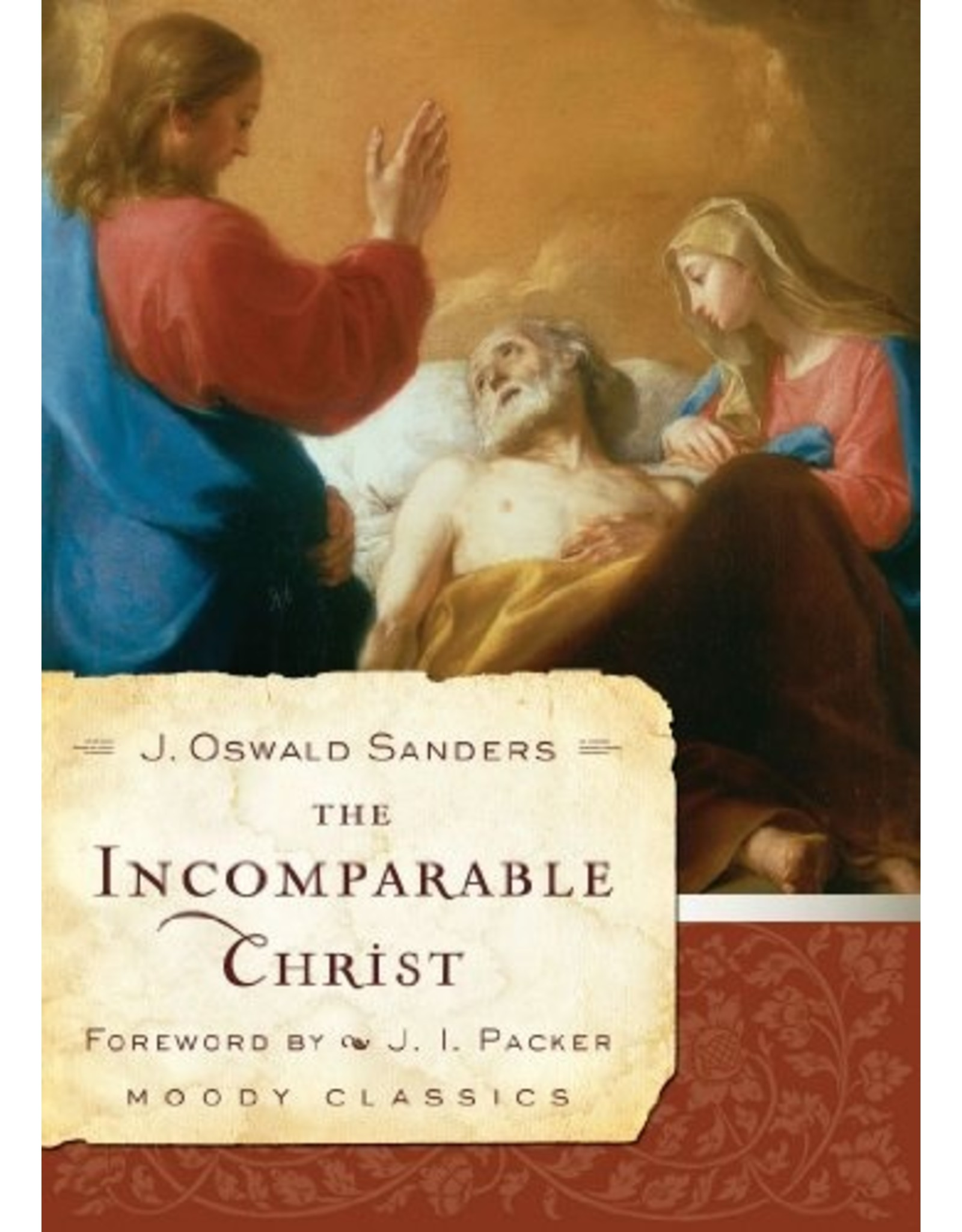 Sanders The Incomparable Christ